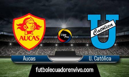 AQUÍ VER Aucas vs Universidad Católica EN VIVO GOLTV Liga Pro