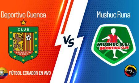 EN VIVO GOL TV Deportivo Cuenca vs Mushuc Runa por la fecha 11