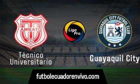EN VIVO Técnico Universitario vs Guayaquil City GOL TV por la fecha 14 de la LigaPro