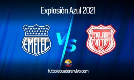 EN VIVO Emelec vs Técnico Universitario EN DIRECTO Explosión Azul 2021