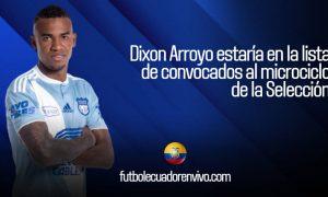 Dixon Arroyo estaría en la lista de convocados al microciclo de la Selección