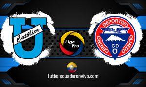 U. Católica vs Olmedo EN VIVO GOL TV VER partido Liga Pro SERIE A