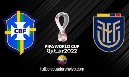 VER Ecuador vs Brasil EN VIVO Canales TV por Eliminatorias Qatar 2022